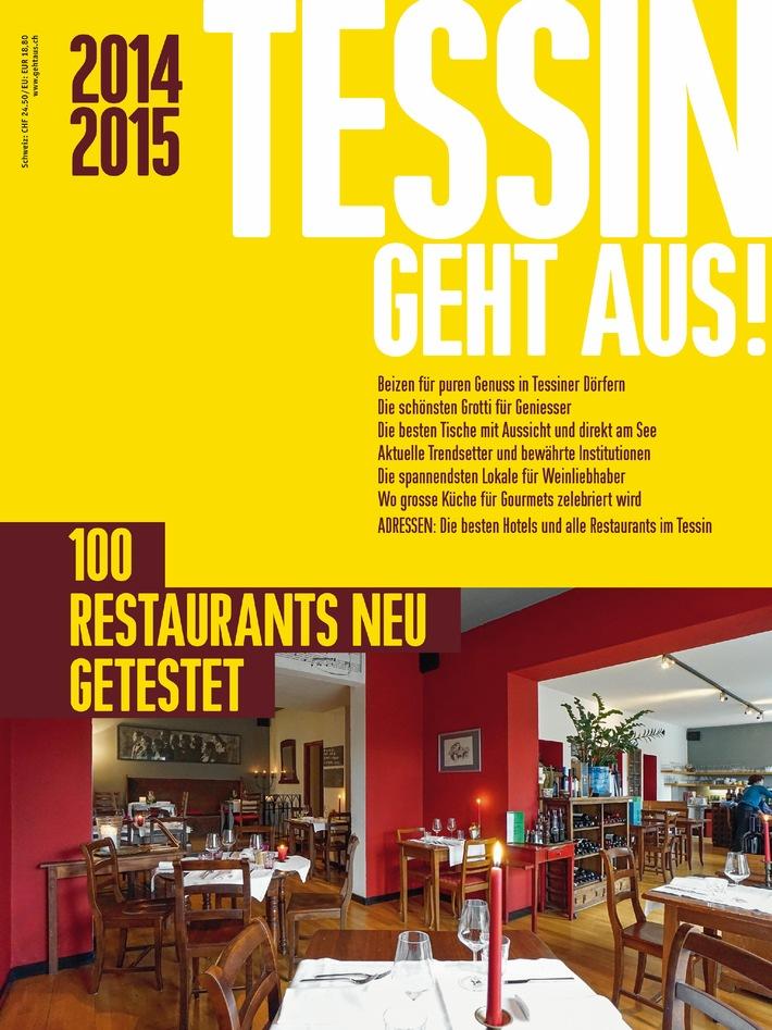 Das neue TESSIN GEHT AUS! 2014/2015 ist da / Mit den 100 besten Restaurants im Tessin (BILD)