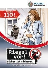 Melden Sie verdächtige Wahrnehmungen, Personen oder Fahrzeuge über die 110!