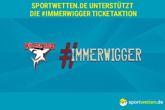 sportwetten.de unterstützt die #immerwigger-Ticketaktion