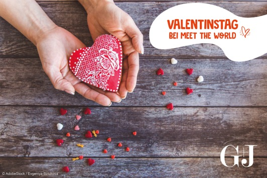 Valentinstags-Special 2021: Mit Meet the World Vorfreude auf eine Auszeit vom Alltag verschenken