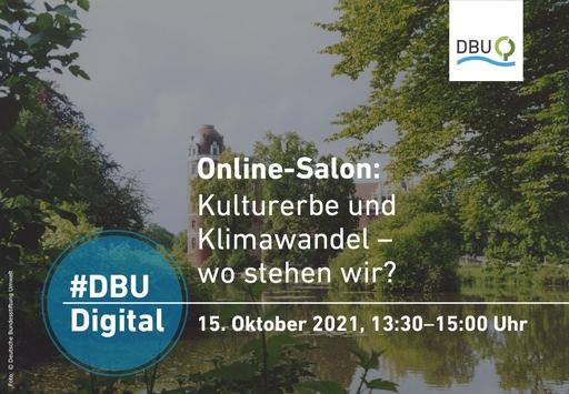"""Terminankündigung: #DBUdigital Online-Salon """"Kulturerbe und Klimawandel – wo stehen wir?"""" am 15.10.2021"""