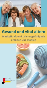 Muskelkraft und Leistungsfähigkeit im Alter erhalten
