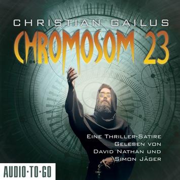 """""""Chromosom 23 – Eine Thriller-Satire"""" von Christian Gailus – Die Polizei ist ratlos: Weltweit verschwinden Frauen unter Sonnenbänken"""