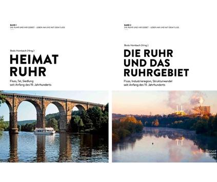 Heimatgefühle sind im Fluss / Neues Buch beschreibt den Wandel der Ruhrregion als Industrie-, Natur- und Lebensraum
