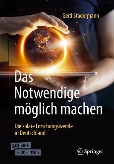 Neues Buch mit Strahlkraft: Wie Deutschland in fünf Jahrzehnten Forschung das Solarzeitalter eingeläutet hat