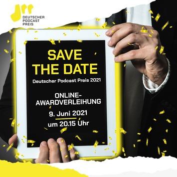 Deutscher Podcast Preis: Und die Gewinner*innen sind … – Virtuelle Award-Verleihung am 9. Juni 2021