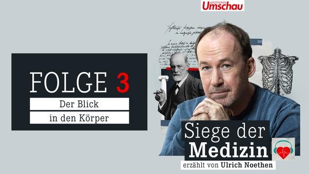 """Apotheken Umschau-Podcast """"Siege der Medizin"""": Neue Folge zur Geburtsstunde der Radiologie"""