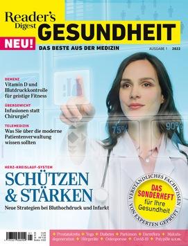 Reader's Digest Gesundheit – Das Beste aus der Medizin neu am Kiosk / Sonderheft bietet verifizierte und verständlich aufbereitete Informationen über aktuelle medizinische Entwicklungen