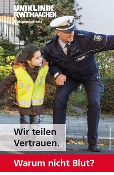 """POL-AC: Aachener Polizei spendet Blut; """"Wir spenden Vertrauen, warum nicht Blut?"""""""