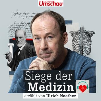 """""""Siege der Medizin"""": neuer Podcast, erzählt von Ulrich Noethen / Die größten Errungenschaften der Medizingeschichte beim Hören erleben"""