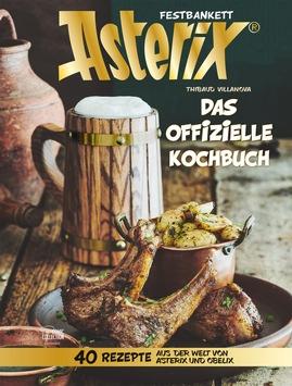 Asterix offizielles Kochbuch. Rezepte aus der Miraculix-Küche