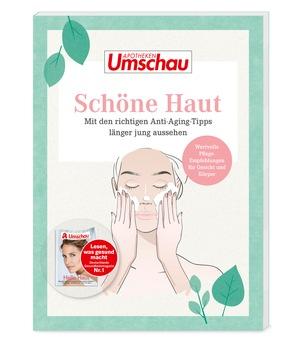 """Älter werden – und schöne Haut behalten / Better Aging statt Anti Aging: Das neue Ratgeberbuch """"Schöne Haut"""" zeigt die optimale Pflege für reife Haut"""