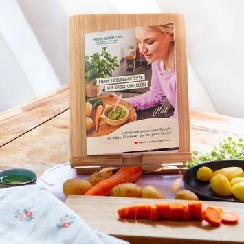 Meine Lieblingsrezepte für Groß und Klein / Kochbuch von Miriam Neureuther mit 23 Rezepten, abgestimmt auf die speziellen Bedürfnisse von Babys, Kleinkindern und der ganzen Familie