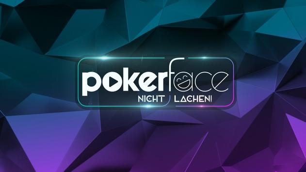 """Bloß! Nicht! Lachen! ProSieben macht ernste Miene zum lustigen Spiel in der neuen Show """"Pokerface – nicht lachen!"""""""