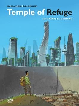 """Flüchtlingsunterkunft Tempelhof als Sehnsuchtsort / Bildgewaltige Utopie im Sci-Fi Comic """"Temple of Refuge"""" nach einer persönlichen Geschichte"""