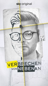 """True-Crime Podcast-Adaption: / """"Verbrechen von Nebenan"""" mit Philipp Fleiter ab 19. Juli exklusiv bei Sky Crime und Sky Ticket"""