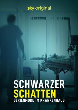 """Dokumentation über die größte Mordserie der BRD: """"Schwarzer Schatten – Serienmord im Krankenhaus"""" ab 5. August exklusiv bei Sky und Sky Ticket"""