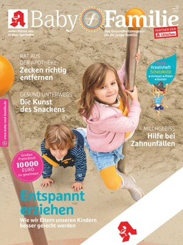 """Entspannt bleiben bei der Kindererziehung / Das Apothekenmagazin """"Baby und Familie"""" gibt wertvolle Tipps für einen unaufgeregten Umgang zwischen Eltern und Kindern"""