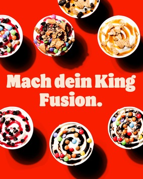 Der Sommer kann kommen: Burger King® läutet Eis-Saison mit neuem King Fusion Have it your way ein