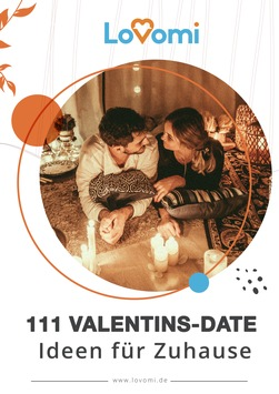 111 Ideen für das Valentins-Date zu Hause
