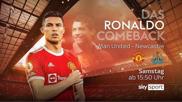 """""""CR7"""" vor dem Comeback: das erste Spiel von Manchester United seit der Rückkehr von Cristiano Ronaldo am Samstag live und exklusiv bei Sky"""