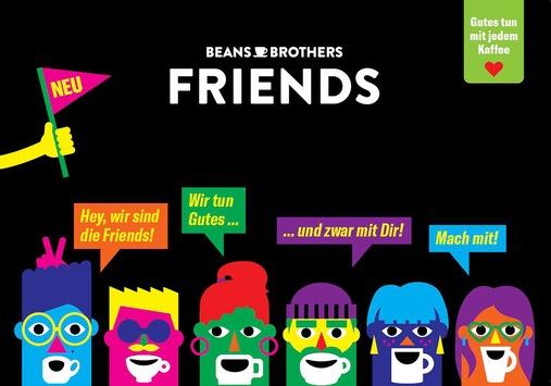 Kaffeegenuss, Spaß und Engagement: Das sind die Beans Brothers FRIENDS!